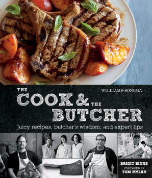 THE COOK & THE BUTCHER (WILLIAMS-SONOMA) Hardcover  by BINNS, BRIGIT