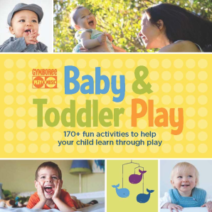 GYMBOREE BABY AND TODDLER PLAY Paperback  by GYMBOREE