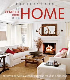 POTTERY BARN THE COMPLETE BOOK OF THE HOME Paperback  by ANTONSON, KATHLEEN HACKETT