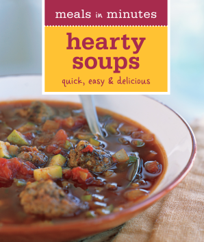 MEALS IN MINUTES: HEARTY SOUPS Paperback  by BRENNAN, GEORGEANNE
