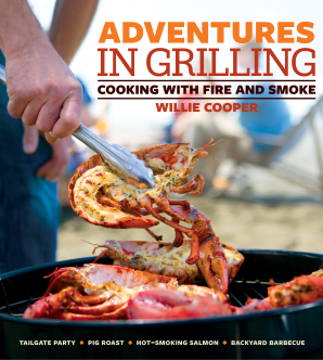 ADVENTURES IN GRILLING Paperback  by COOPER, WILLIE