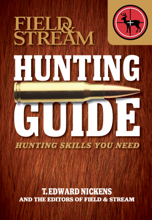 FIELD & STREAM SKILLS GUIDE: HUNTING Paperback  by NICKENS, T. EDWARD
