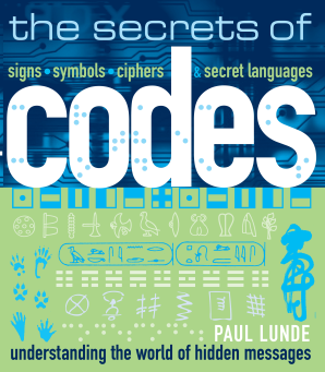 SECRETS OF CODES Paperback  by LUNDE, PAUL