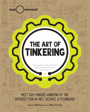 ART OF TINKERING Hardcover  by WILKINSON, KAREN