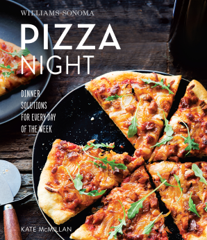 PIZZA NIGHT (WILLIAMS-SONOMA) Hardcover  by MCMILLAN, KATE