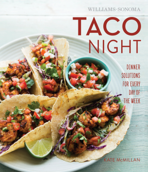 TACO NIGHT (WILLIAMS-SONOMA) Hardcover  by MCMILLAN, KATE