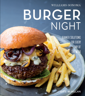 BURGER NIGHT (WILLIAMS-SONOMA) Hardcover  by MCMILLAN, KATE