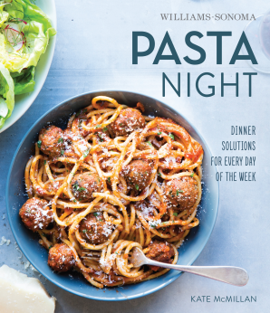 PASTA NIGHT (WILLIAMS-SONOMA) Hardcover  by MCMILLAN, KATE
