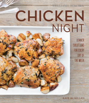 CHICKEN NIGHT (WILLIAMS-SONOMA) Hardcover  by MCMILLAN, KATE