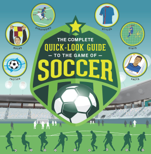 COMPLETE QUICK-LOOK GUIDE TO THE GAME OF SOCCER Paperback  by SHOW ME HOW,