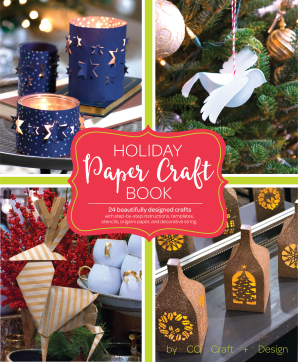 HOLIDAY PAPER CRAFTS Paper over board  by LARIMER CRAFT & DESIGN,