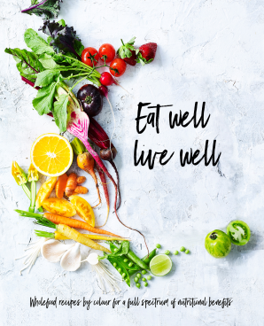 EAT WELL, LIVE WELL Hardcover  by THE AUSTRALIA WOMEN'S WEEKLY