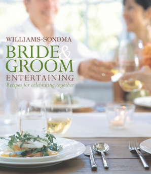 WILLIAMS-SONOMA BRIDE & GROOM ENTERTAINING Hardcover  by BINNS, BRIGIT