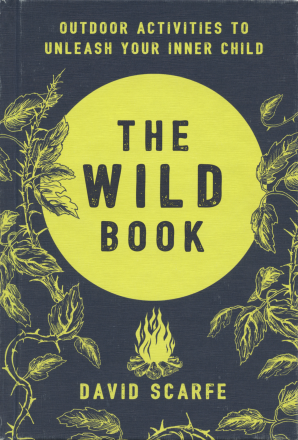 THE WILD BOOK Hardcover  by SCARFE, DAVID